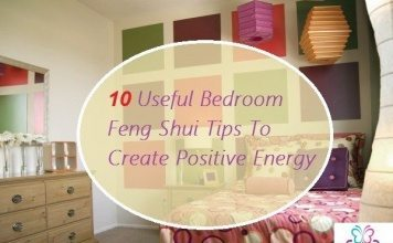10 Useful Bedroom Feng Shui Tips To Create Positive Energy