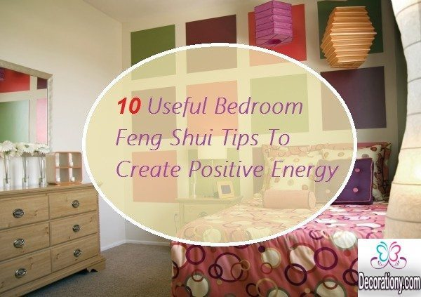 10 Useful Bedroom Feng Shui Tips O Create Positive Energy Decoration Y