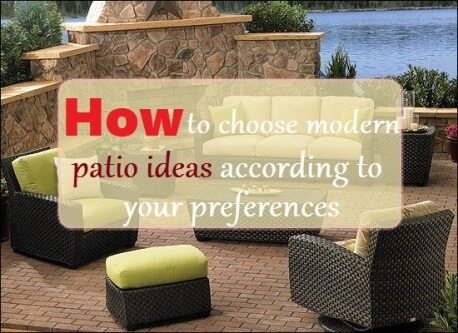 how to choose modern patio ideas