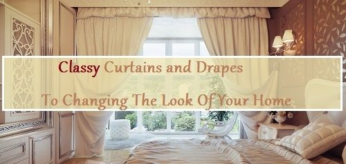 Classy Curtains and Drapes