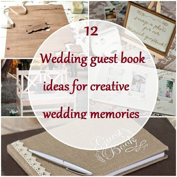 12 Wedding Guest Book Ideas For Creative Wedding Memories
