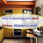 How to planning a small kitchen – 5 Tips and tricks