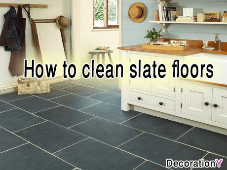 How to clean slate floors and tiles