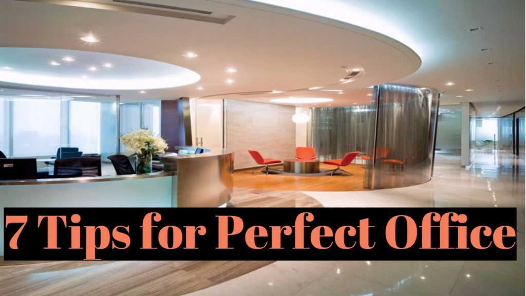 Tips for Perfect office