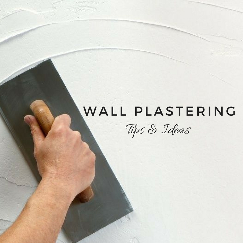tips for plastering the walls